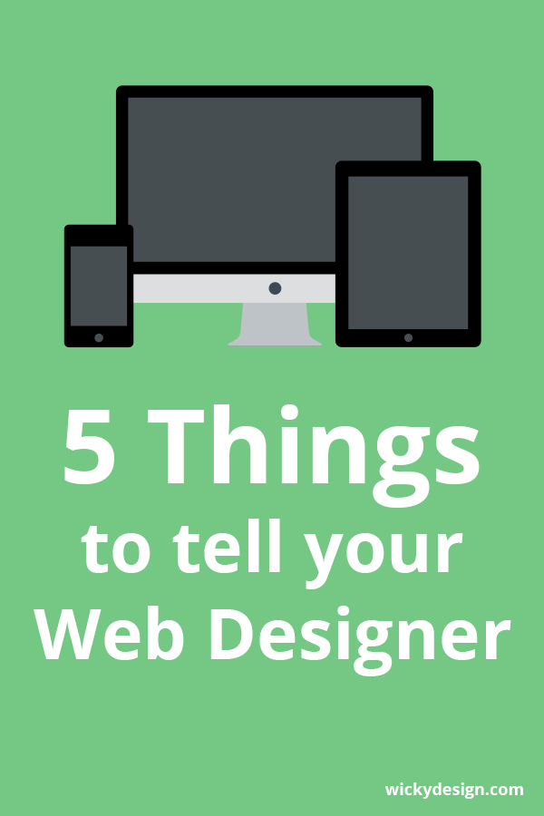 5 Things to tell your web designer
