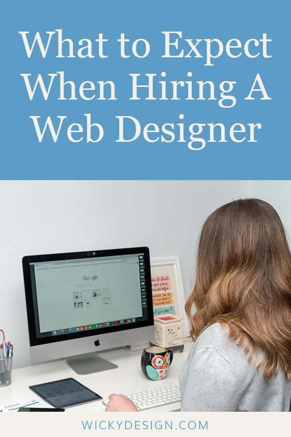 What to Expect When Hiring A Web Designer