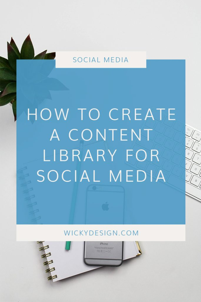 How to Create a Content Library for Social Media