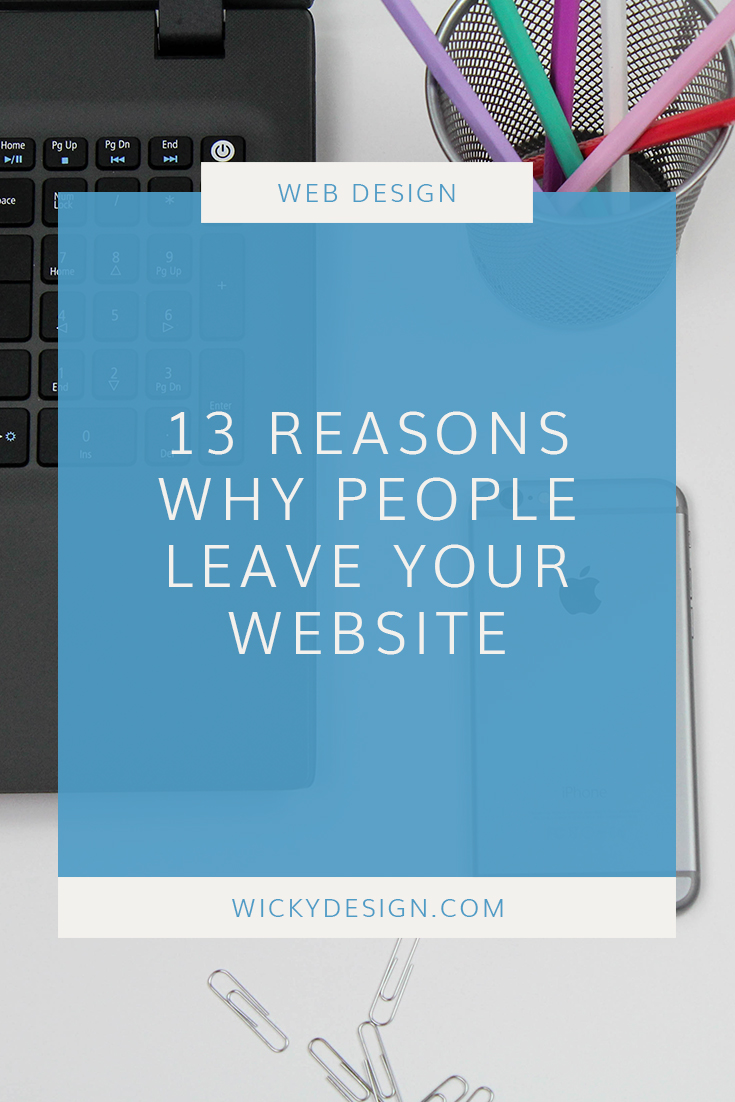 13 reasons why people leave your website