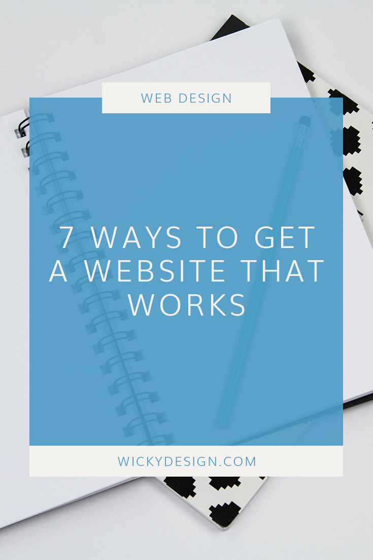 7 ways to get a website that works to generate leads for your business.