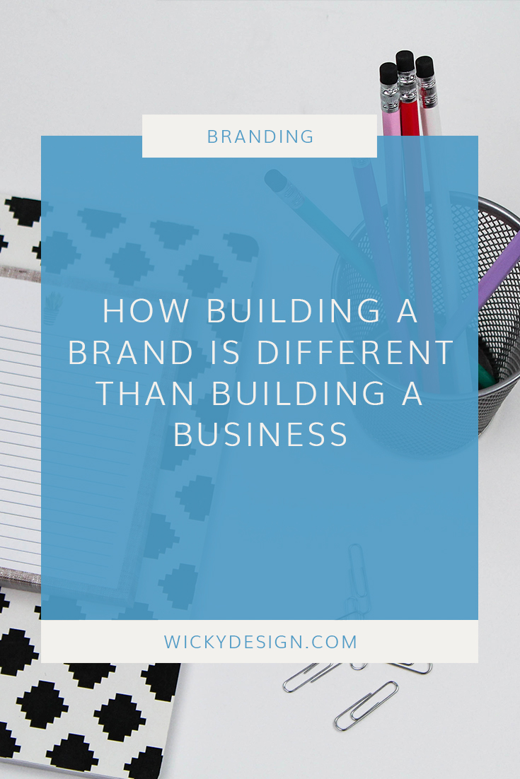 Are you building a business or a brand?