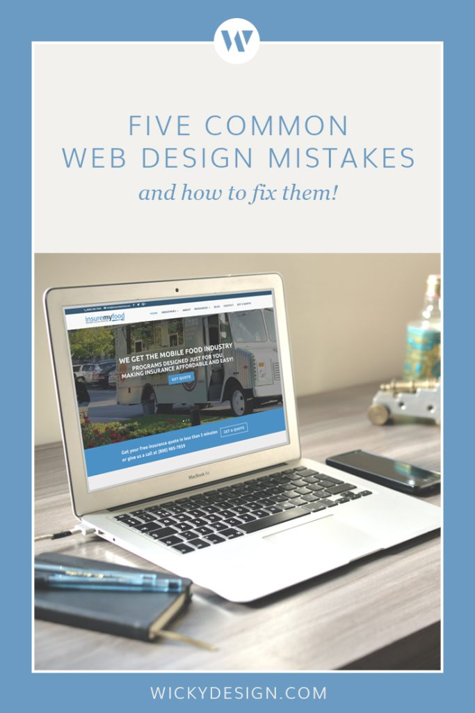 Five common web design mistakes and how to fix them.