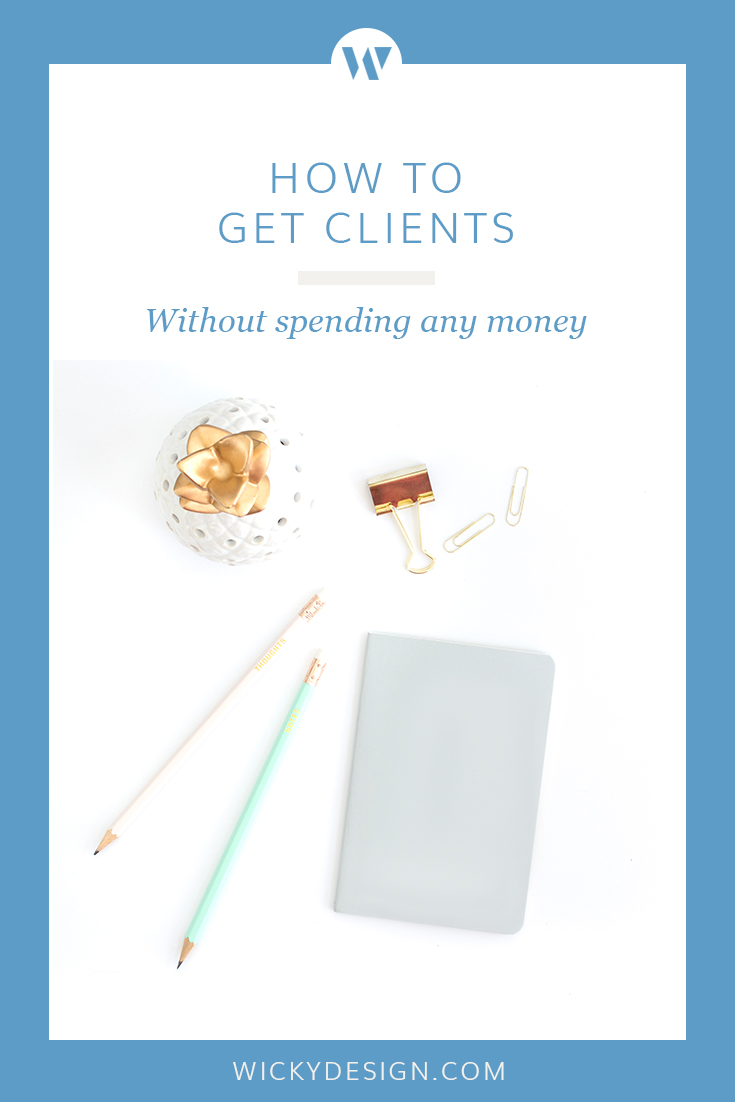You don't need a huge advertising budget to get new clients. Try these free techniques.