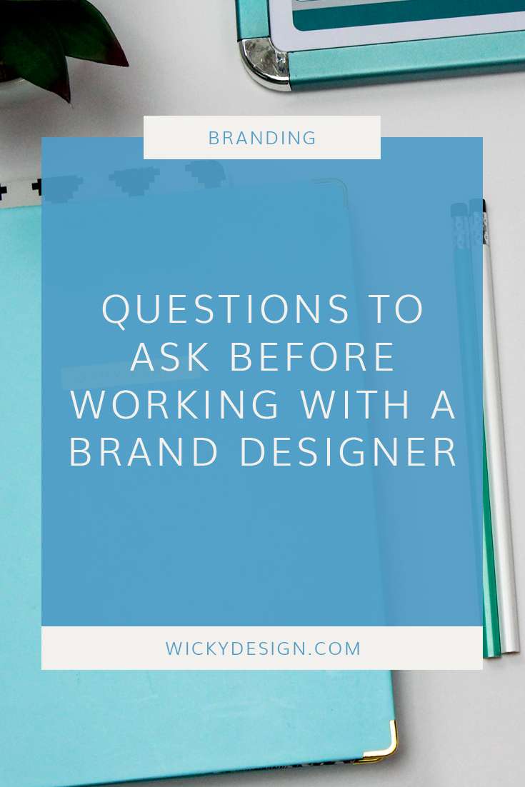 Questions to ask before working with a brand designer