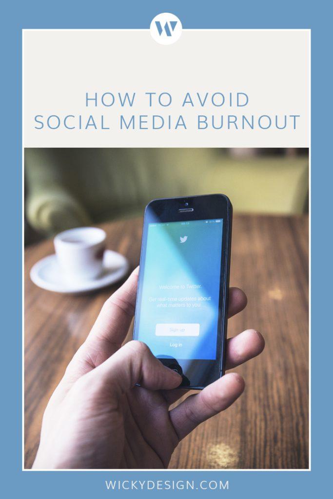 How to avoid social media burnout.