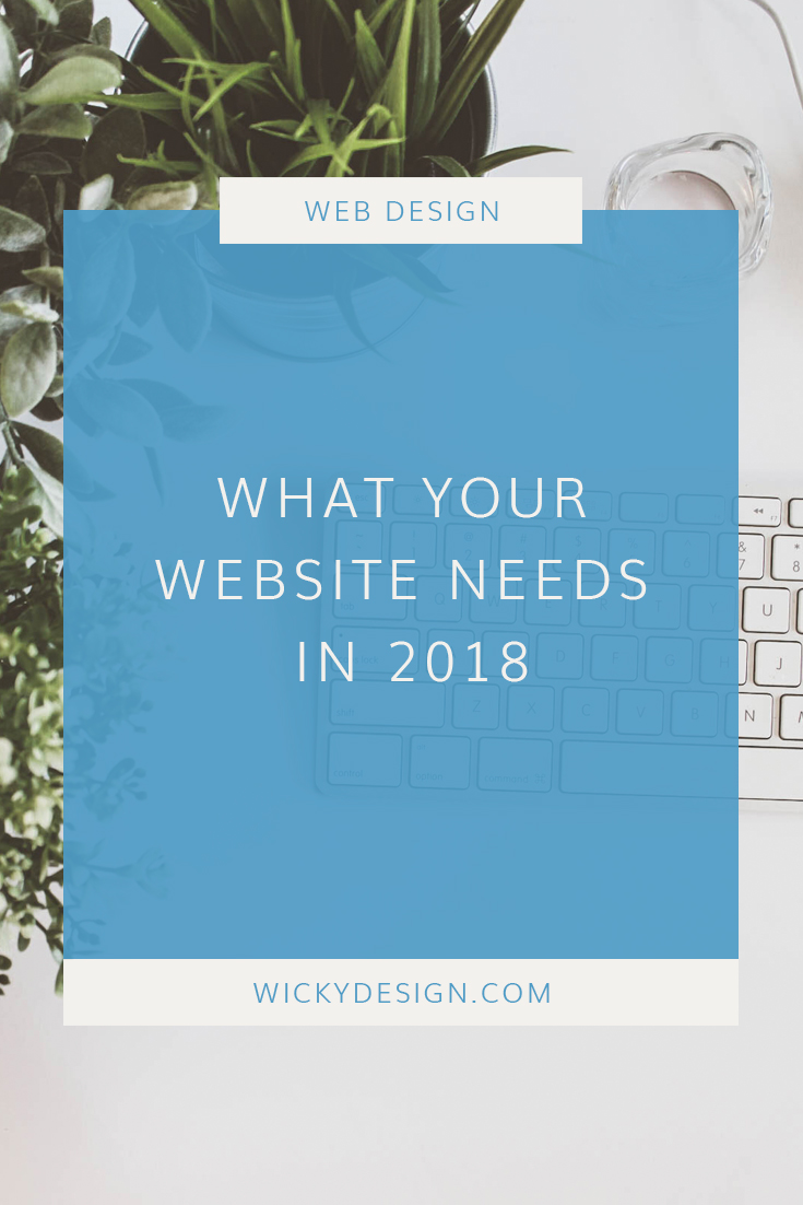 Planning a website redesign in 2018? This is what you need to have.