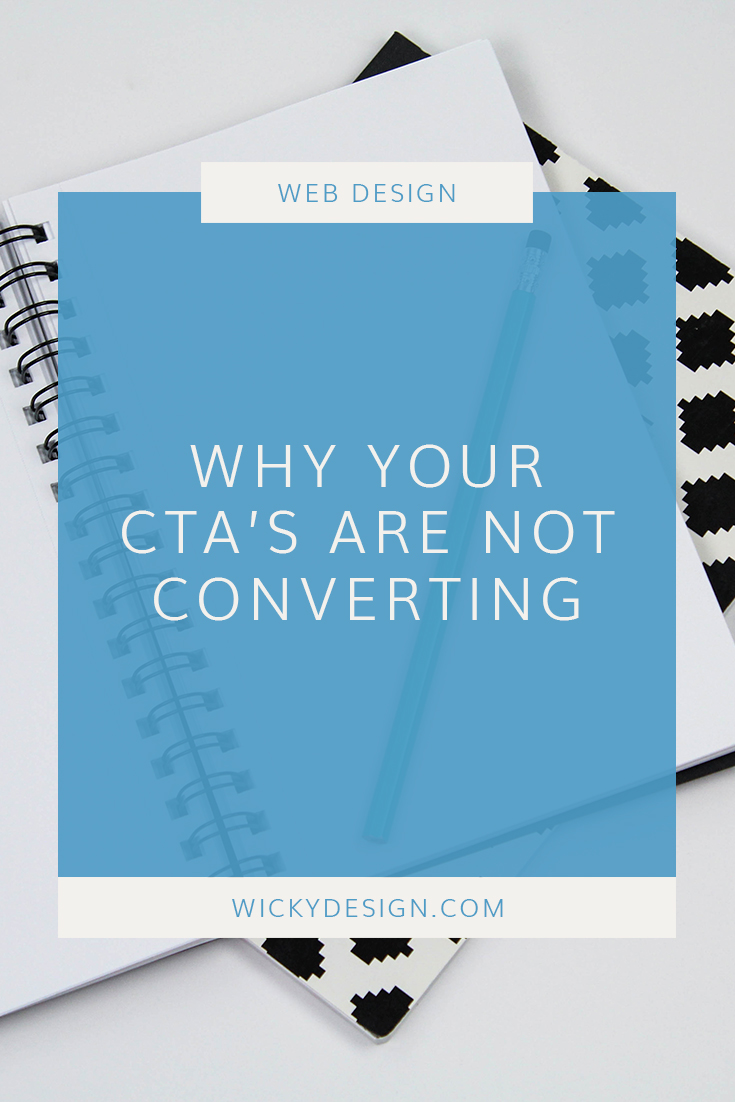 Why your CTA's are not converting