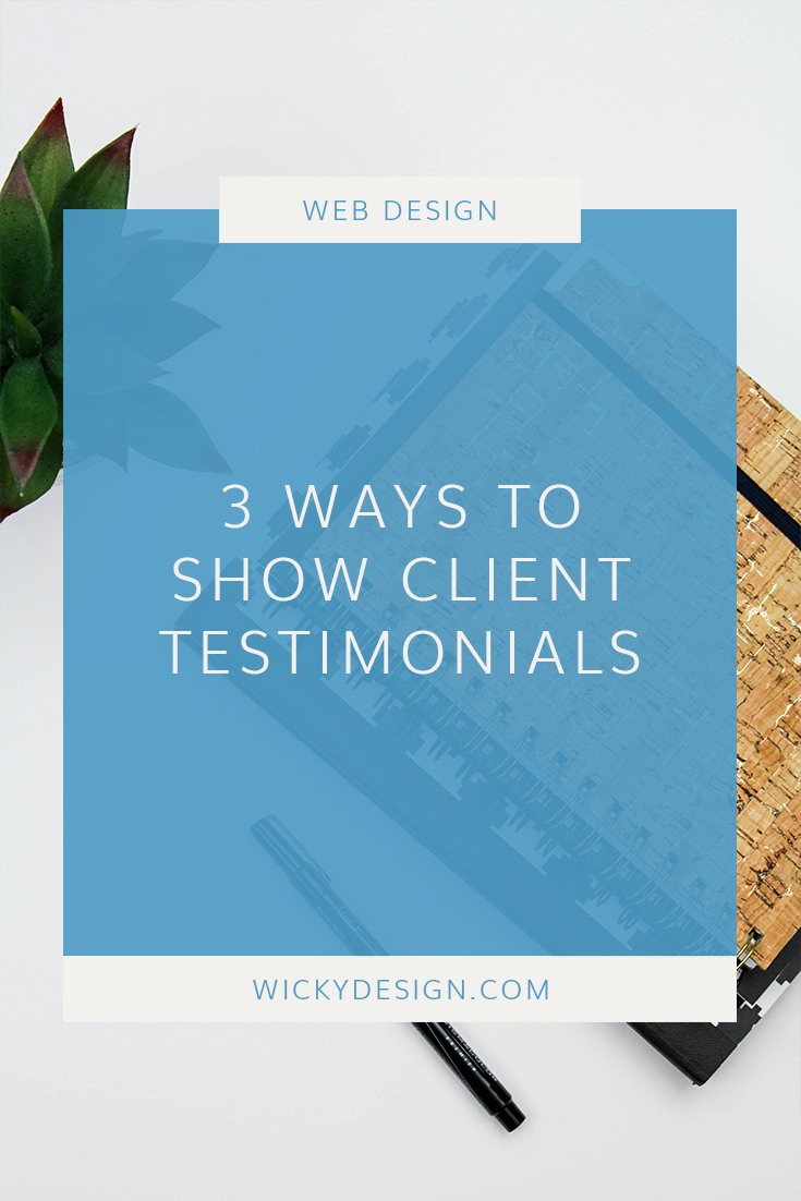 3 ways to feature client testimonials on your website.