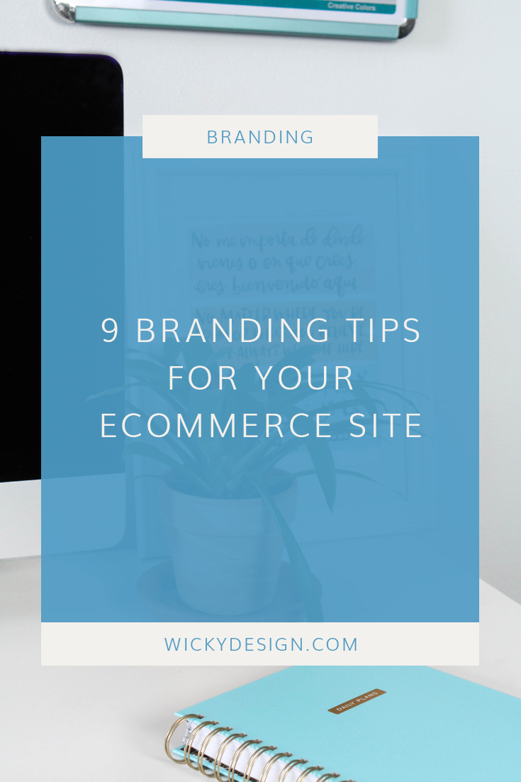 9 branding tips for your eCommerce site