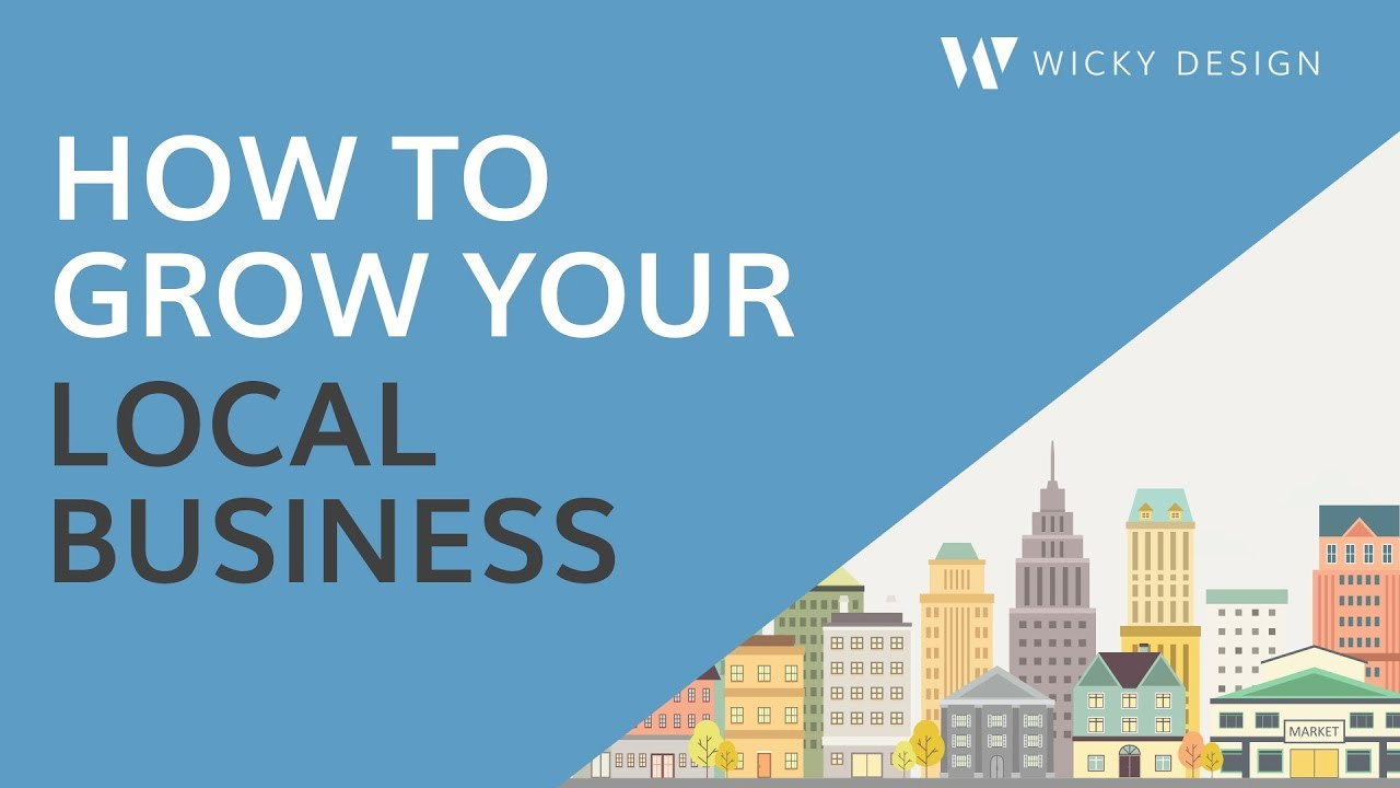 How to grow your local business