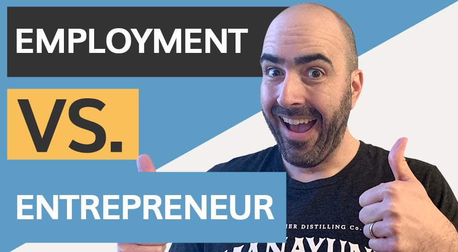 Employment VS Entrepreneur