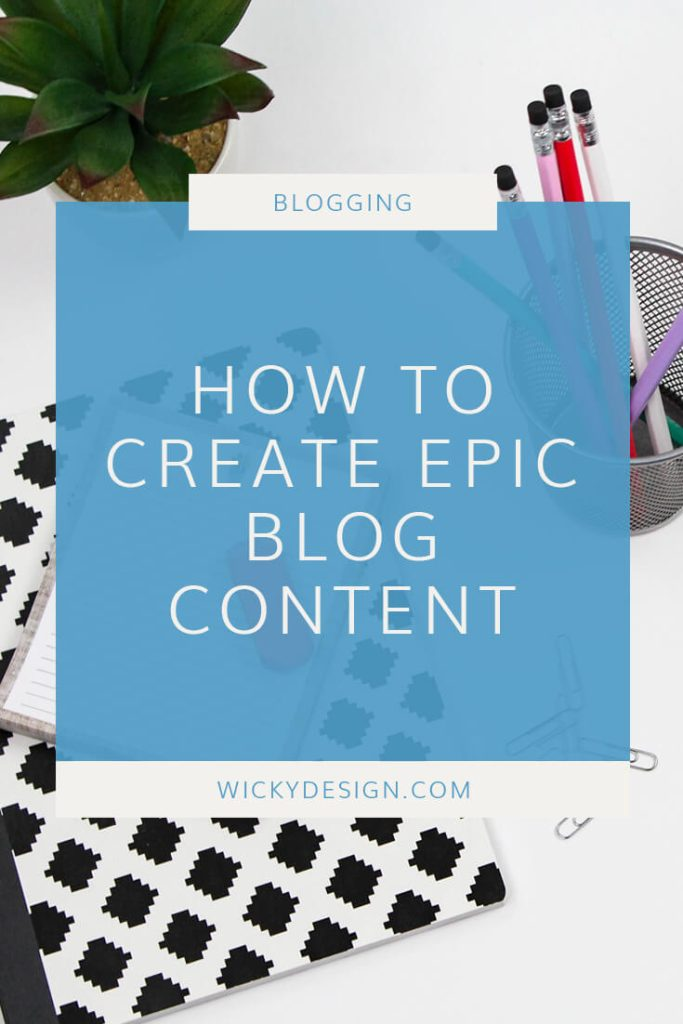 How to create epic blog content