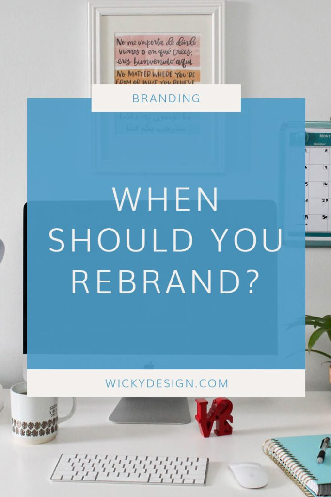 When should you rebrand?