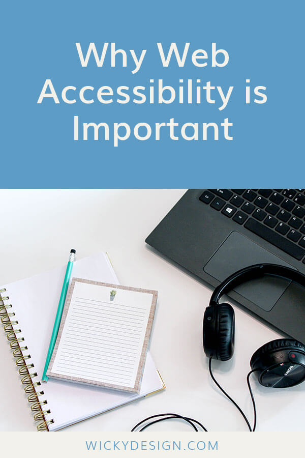 Why Web Accessibility Is Important