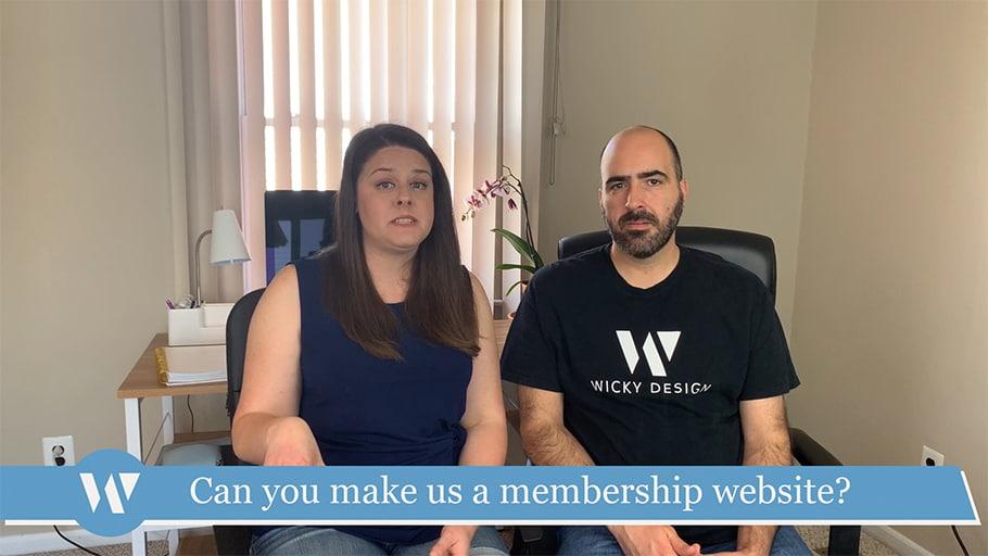 Can you make us a membership website?