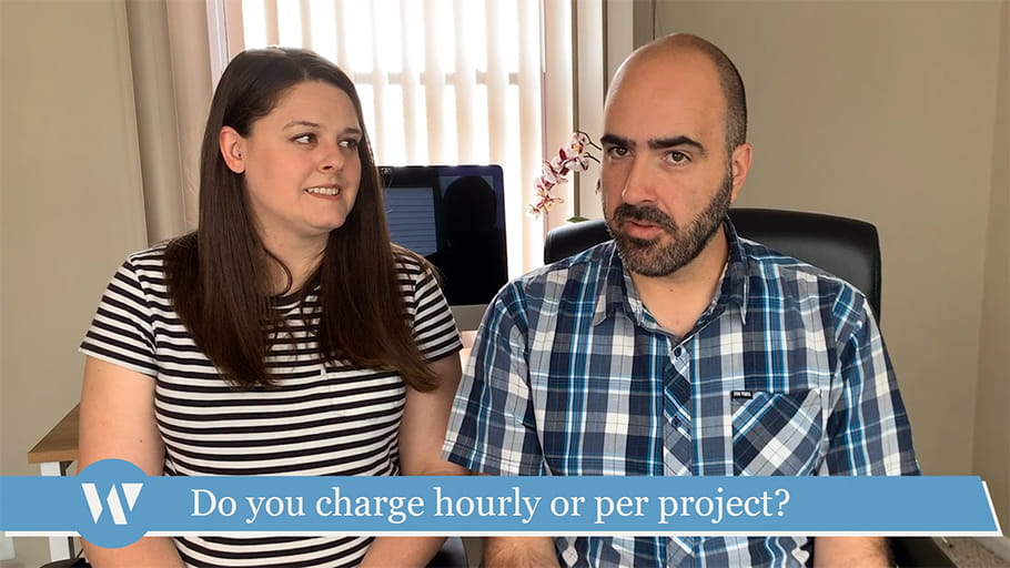 Do you charge hourly or per project?