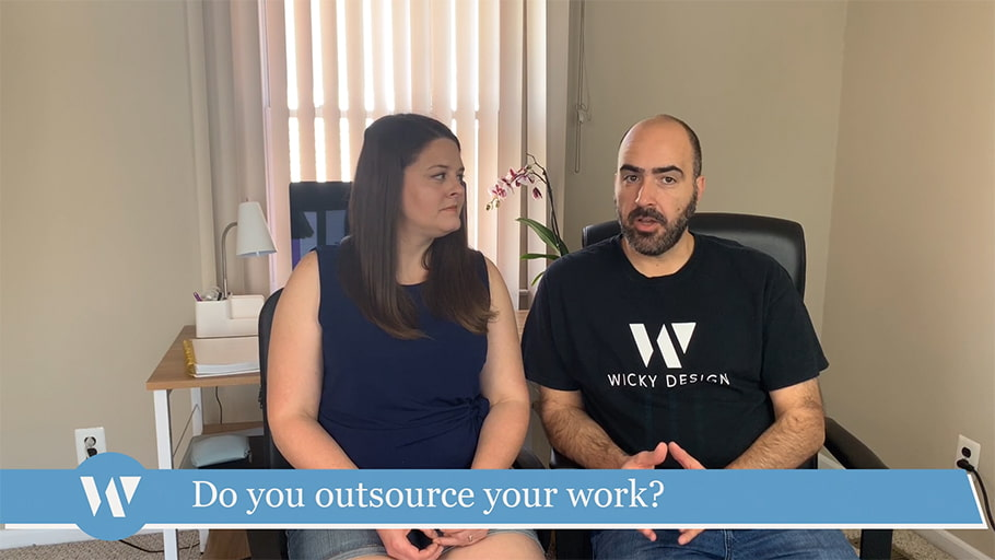 Do you outsource your work?