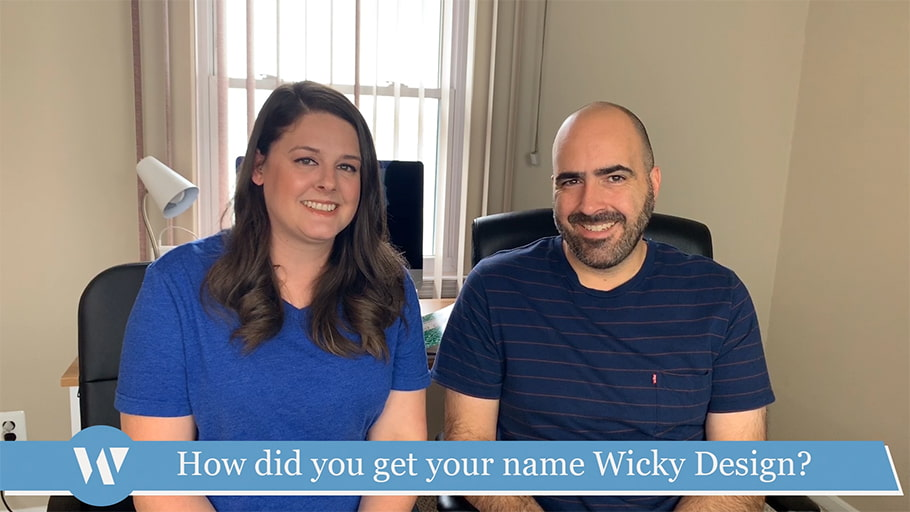 How did you get the name Wicky Design?