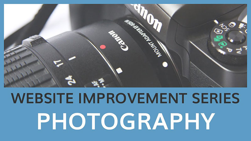 website improvement series- photography