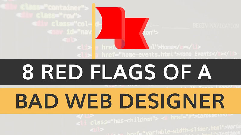 8 red flags of a bad web designer