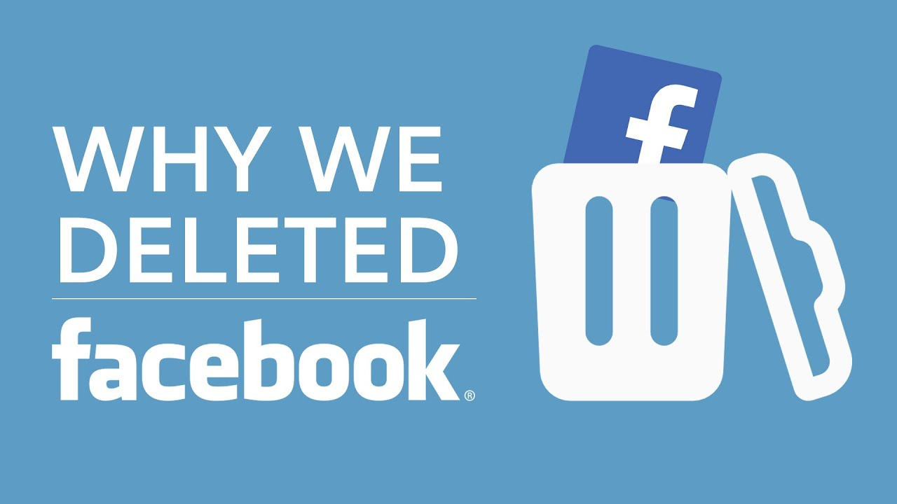 why we deleted facebook