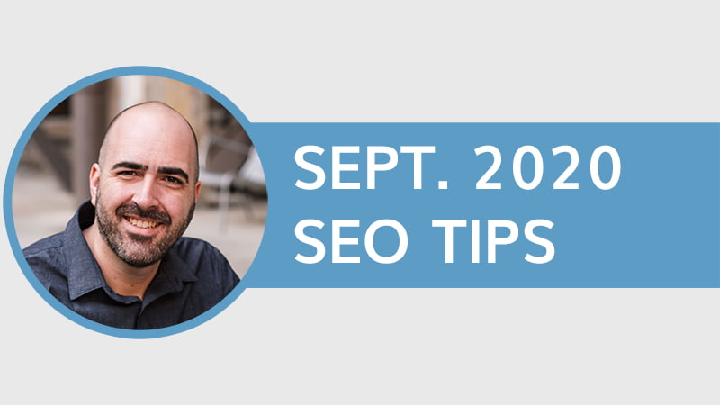 September 2020 SEO Tips