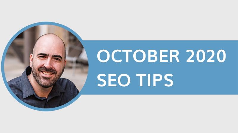October 2020 SEO Tips