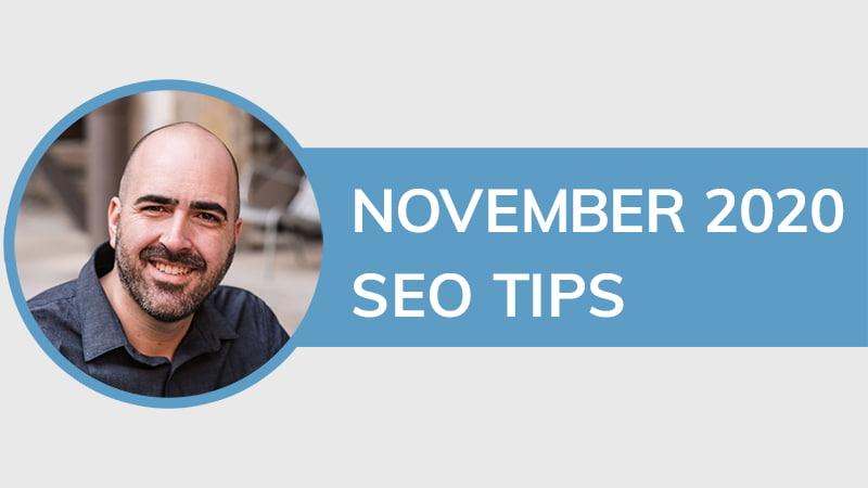 November 2020 SEO Tips