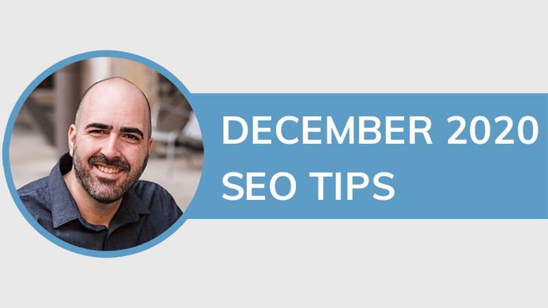 December 2020 SEO Tips