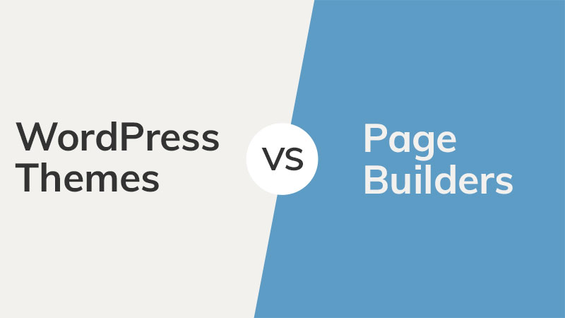 wordpress themes vs. page builders