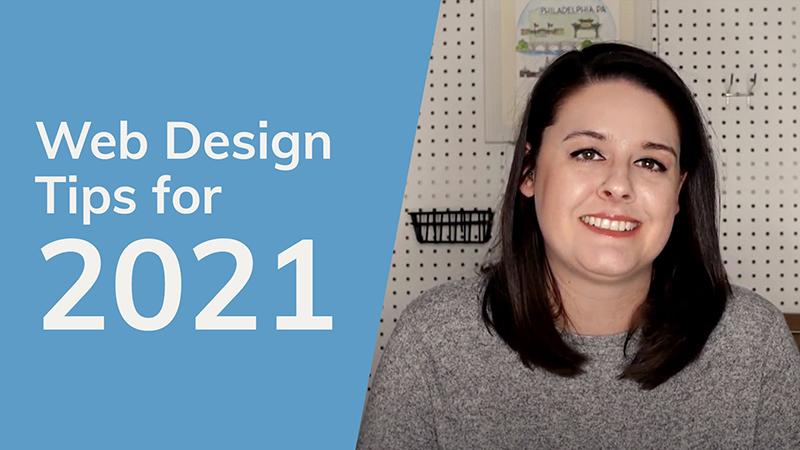 Web Design Tips For 2021