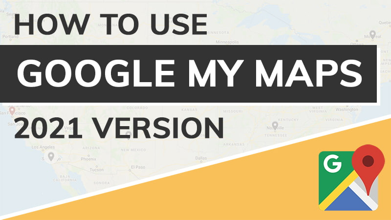Google My Maps Tutorial