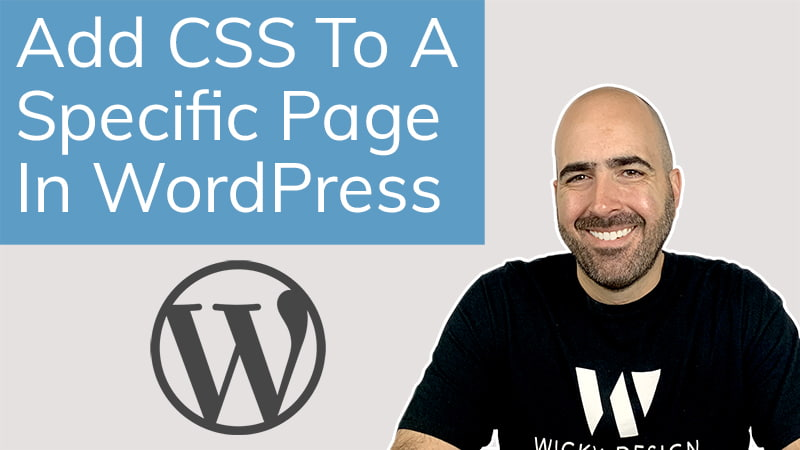 How To Add CSS To A specific Page In WordPress